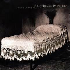 red house painters smokey red house painters down colorful hill le pietre miliari di ondarock