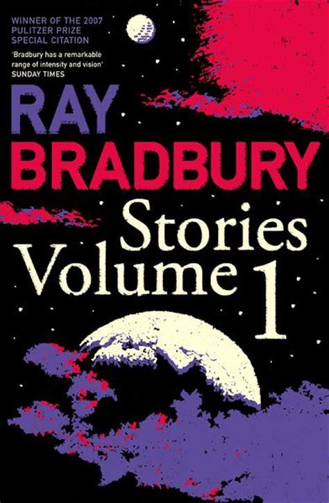 Pdf Bradbury Stories Most Celebrated Tales by Bradbury Stories Volume 1