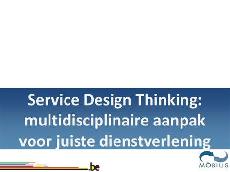 design thinking opleiding m 214 bius presentatie de wendbare organisatie de federale
