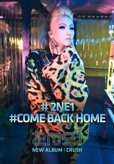 2ne1 come back home 2ne1 photo 36795422 fanpop