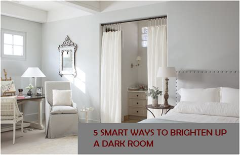 brighten up a dark room 5 smart ways to brighten up a dark room bti