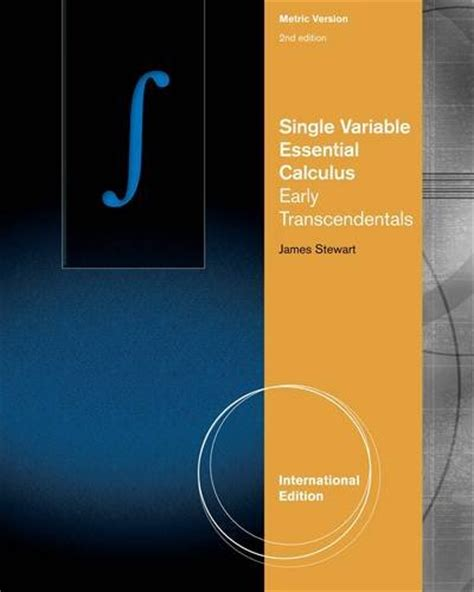 essential calculus early transcendentals single variable essential calculus early transcendentals