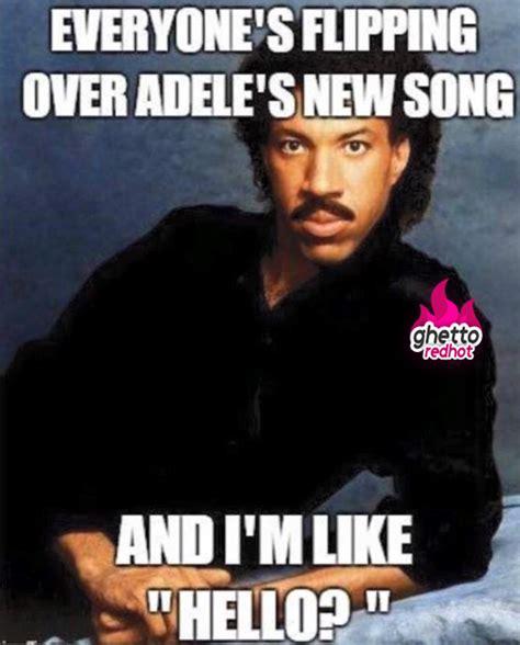 Lionel Richie Hello Meme - adele hello ghetto red hot
