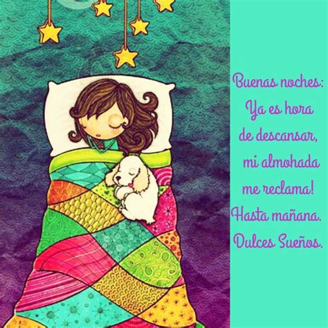 imagenes buenas noches a descansar buenas noches ya es hora de descansar mi almohada me