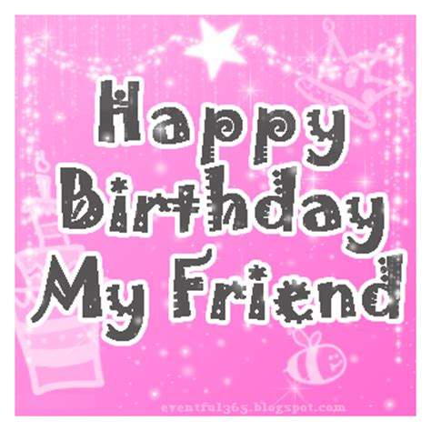 imagenes of happy birthday friend happy birthday zia