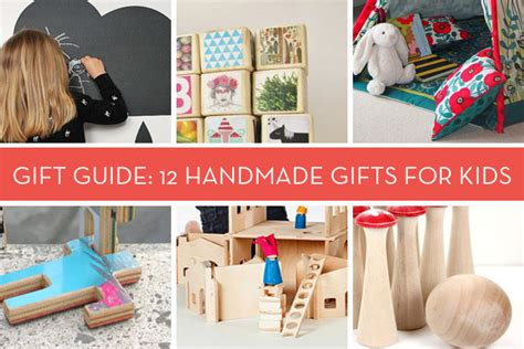 Handcrafted Gifts For Children - gift guide 12 sweet handmade gifts for curbly