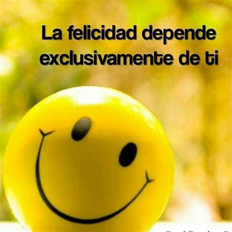imagenes de felicidad org frases e imagenes de felicidad gotas de sabidur 205 a