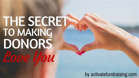 secret fundraiser the secret to your donors you