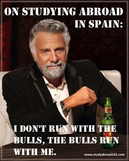 Best Most Interesting Man In The World Meme - top 4 most badass study abroad programs bostinno