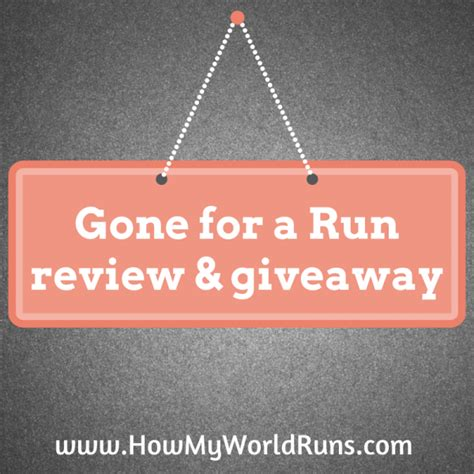 Run Giveaway - gone for a run review and giveaway how my world runs