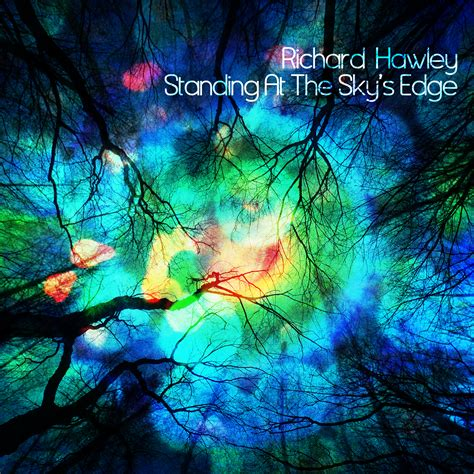 richard hawley album richard hawley standing at the sky s edge cd vinyl cd our spin cds