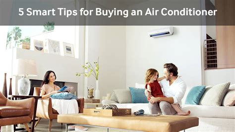 smart home improvement tips acs air conditioning systems air conditioner buyers guide tips discover samsung