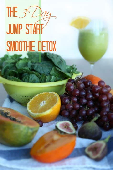 If Relapse 1 Day Does Detox Start by The 3 Day Jump Start Smoothie Detox By The Best Of This