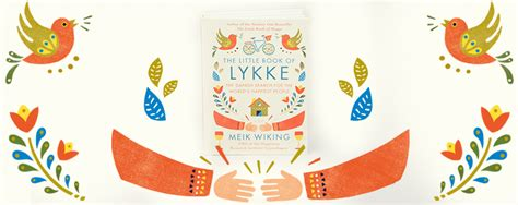 the book of lykke secrets of the worldã s happiest books penguin books