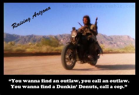 movie quotes raising arizona raising arizona quote by xmeryheartlessx on deviantart