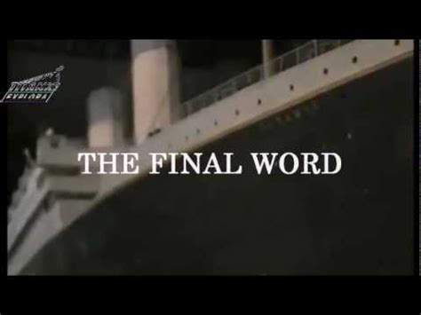 film titanic the final word with james cameron 2012 en titanic the final word trailer with james cameron april