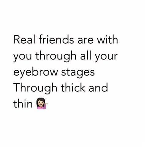 forever friends through thick and thin and the end books real friends are with you through all your eyebrow stages