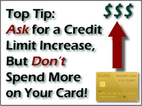 how to get a credit limit increase on a credit card how to raise your credit score quickly using current