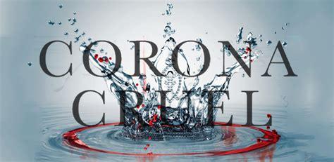corona cruel la reina 6075270957 rese 241 a corona cruel the best read yet