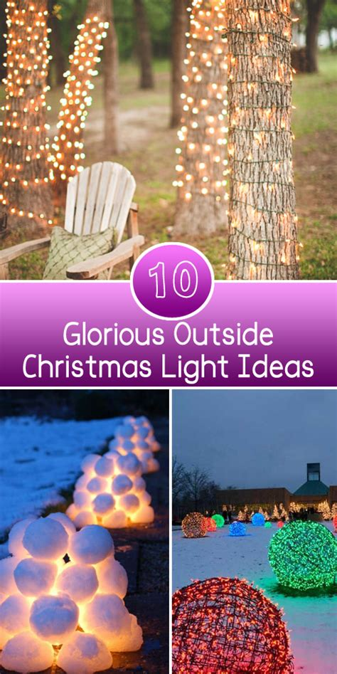 cool ideas for outside christmas fun 10 glorious outside lights ideas page 6 nifty diys