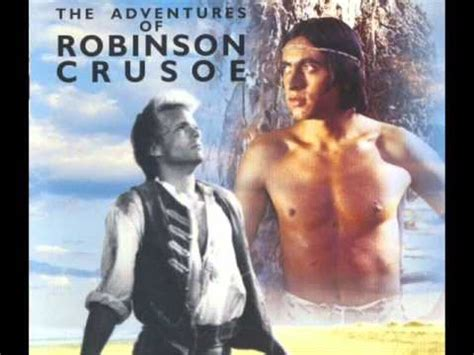 theme music robinson crusoe tv series the adventures of robinson crusoe soundtrack 02 main