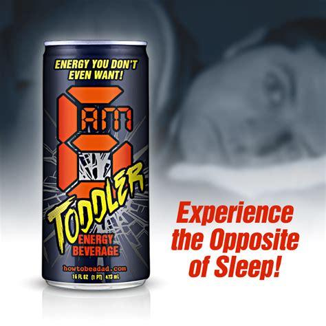 6 energy drink howtobeadad 6am toddler energy beverage bad product