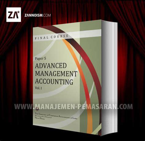 Buku Manajemen Ebook Advance Management Accounting Bonus judul skripsi manajemen keuangan dan perbankan buku