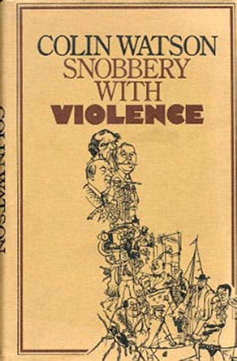 Snobbery With Violence dust corruption snobbery with violence by colin watson