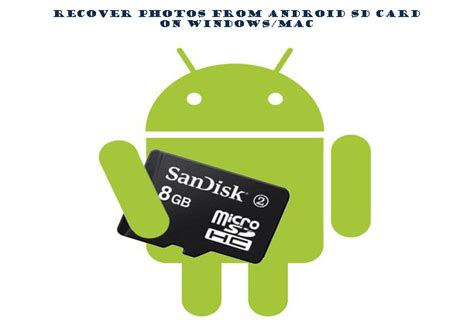 sd card recovery for android how to recover photo from android sd card on windows mac
