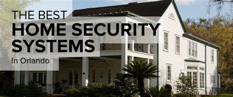 home security in orlando freshome