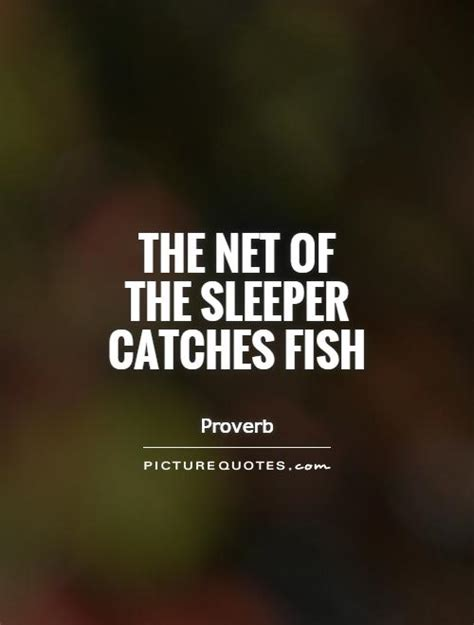 the net of the sleeper catches fish picture quotes