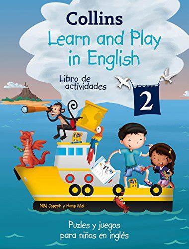libro learn spanish ii leer libro learn and play in english 2 descargar libroslandia