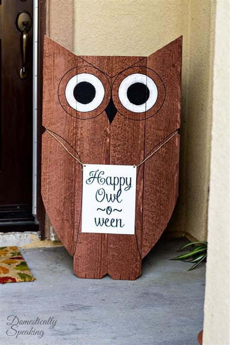diy decorations wood diy wood owl outdoor decor happy owl o ween domestically