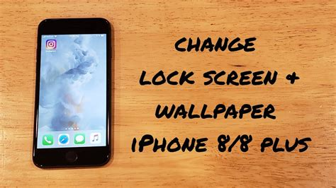 how to change wallpaper and lock screen iphone 8 8 plus