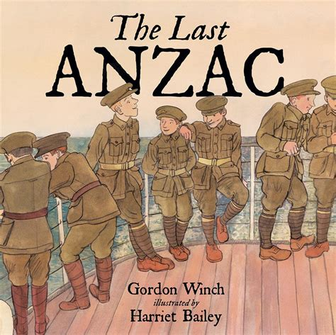 tree soldier a children s book about the value of family books booktopia the last anzac by gordon winch 9781925059298