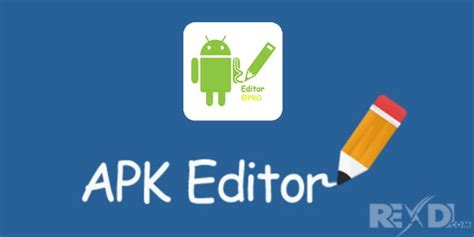 apk editor for android apk editor pro 1 7 0 apk mod premium unlocked for android apkmoded