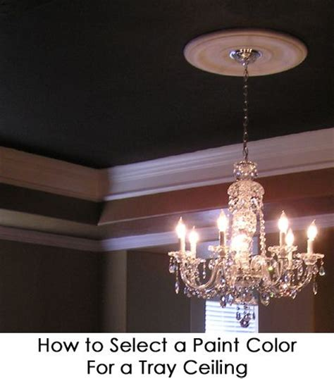 how to select a paint color for a tray ceiling how to paint other and home