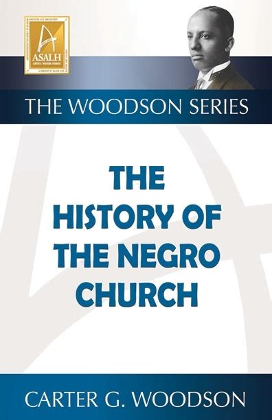 the history of the negro church books history of the negro church g woodson black