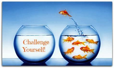 how to challenge yourself challenge yourself benderized
