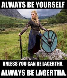 Viking Memes - vikings meme always be lagertha vikings news recaps