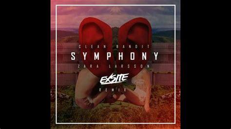 zara larsson symphony bpm clean bandit feat zara larsson symphony exsite remix