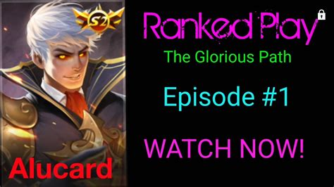 mobile legend ranked mobile legends ranked play alucard ep 1
