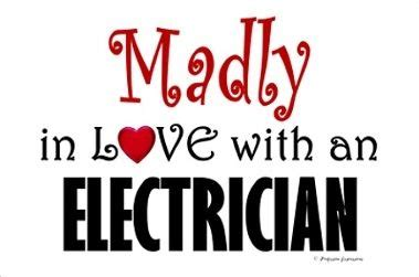 electrician madly  love   electrician   years eve wedding wife quotes