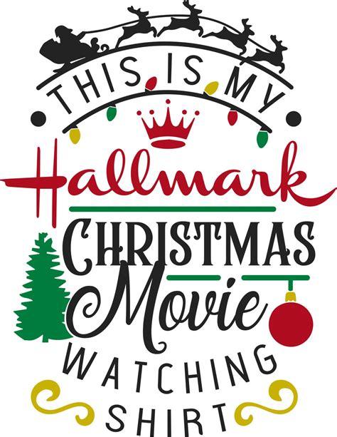 hallmark christmas  watching shirt svg cut file craftables