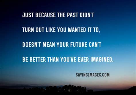 inspirational quotes   future sayingimagescom