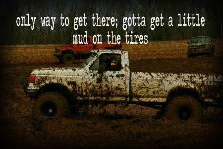 mudding quotes for girls trucks mudding quotes sayings quotesgram