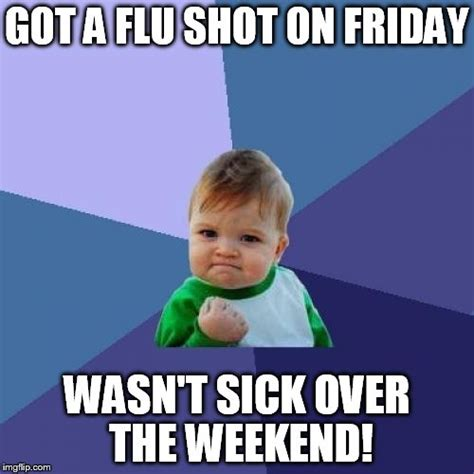 Sick Friday Memes - success kid meme imgflip