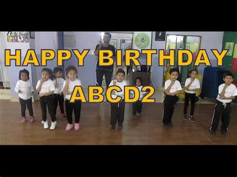 download mp3 happy birthday song from abcd2 1 45 mb abcd2 happy birthday choreography for kids