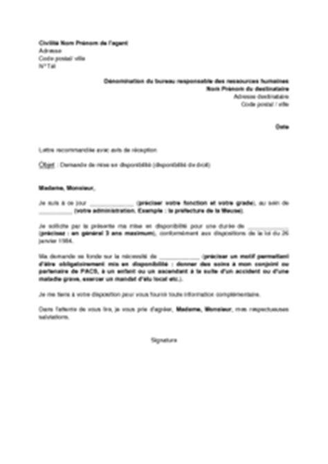 Lettre Type Demande De Renouvellement De Visa Lettre De Demande De Mise En Disponibilit 233 Par L