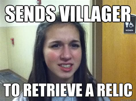 Villager Memes - sends villager to retrieve a relic aoe noob quickmeme